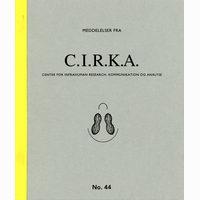 """Meddelelser fra C.I.R.K.A. No. 44, """"Elefantevolution"""". Anders Visti, Lasse Krog Møller"""
