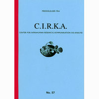 Meddelelser fra C.I.R.K.A. No. 57, Center for Infrahuman Research, Kommunikation og Analyse. Anders Visti, Lasse Krog Møller