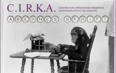 Abernes Skrift - C.I.R.K.A. Center for Infrahuman Research, Kommunikation og Analyse. Forsøgsopstilling 137C