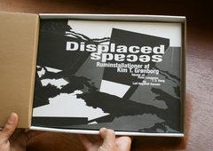 Displaced Spaces. Kim T. Grønborg