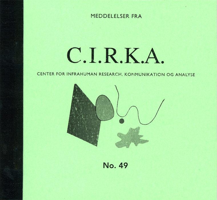 """Meddelelser fra C.I.R.K.A. No. 49, """"Hvad vi ved om det vi ved og ikke ved"""". Anders Visti, Lasse Krog Møller"""