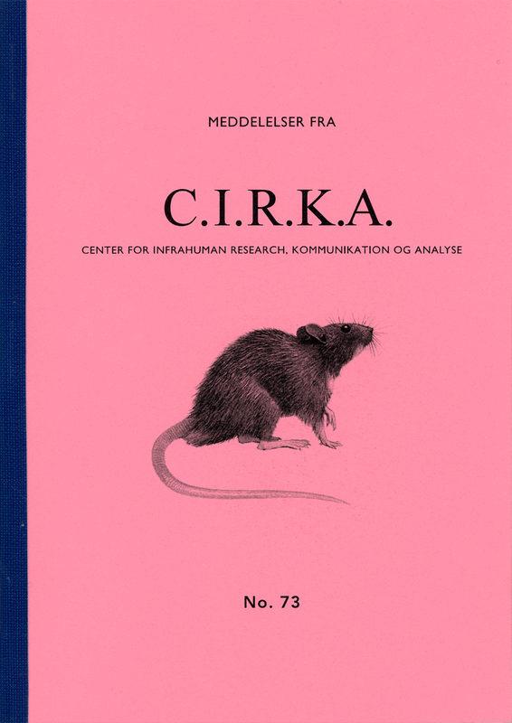 """Meddelelser fra C.I.R.K.A. No. 73, """"Rotternes skrift"""". Anders Visti, Lasse Krog Møller"""