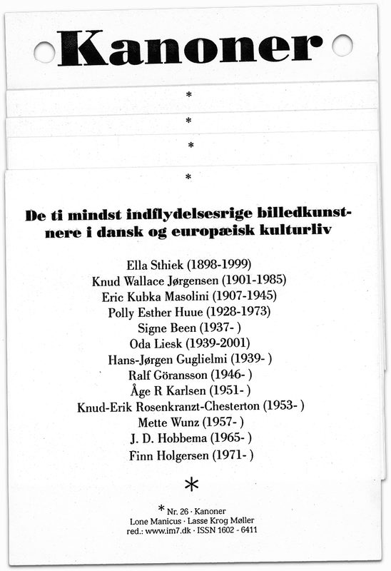 "* [asterisk] nr. 26, ""Kanoner"". Lone Manicus og Lasse Krog Møller"