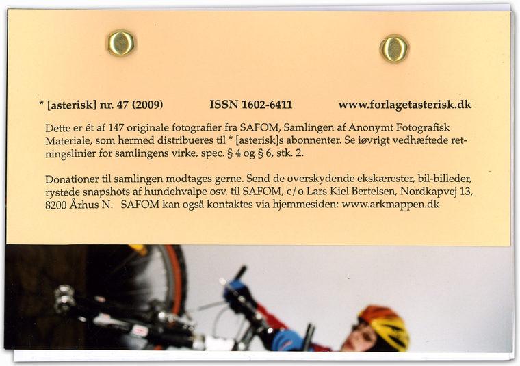 """* [asterisk] nr. 47, """"SAFOM -Samlingen af Anonymt Fotografisk Materiale"""". Lars Kiel Bertelsen"""
